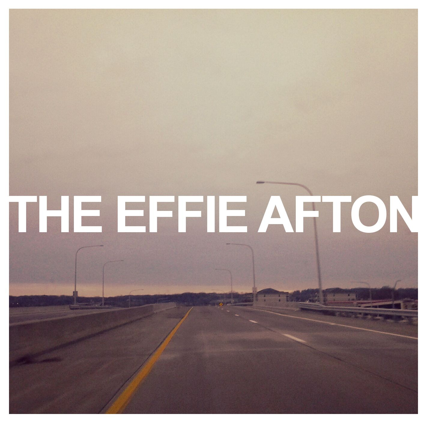 The Effie Afton EP